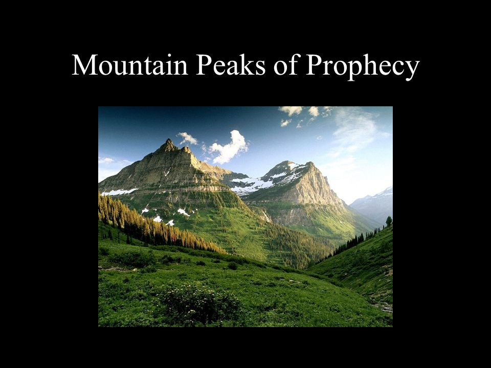 Mountain Peaks of Prophecy