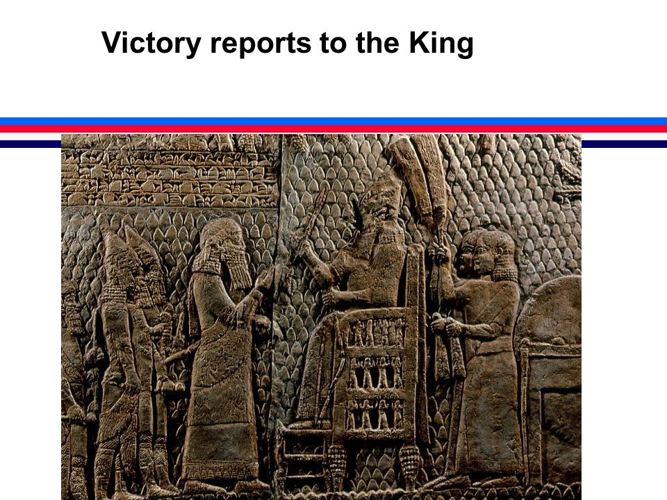 Victory reports to the King