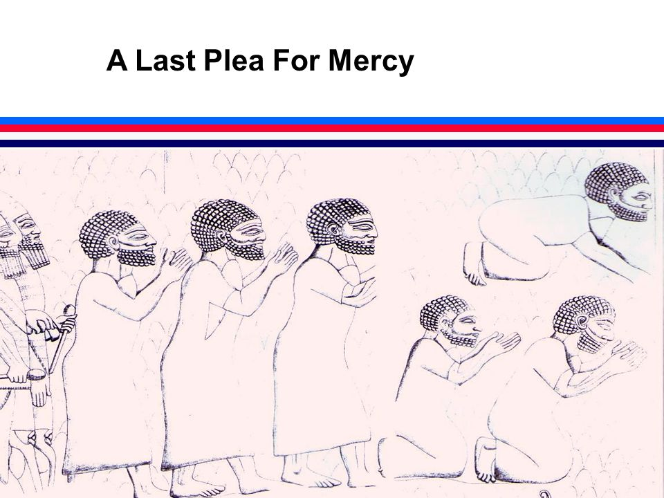 A Last Plea For Mercy
