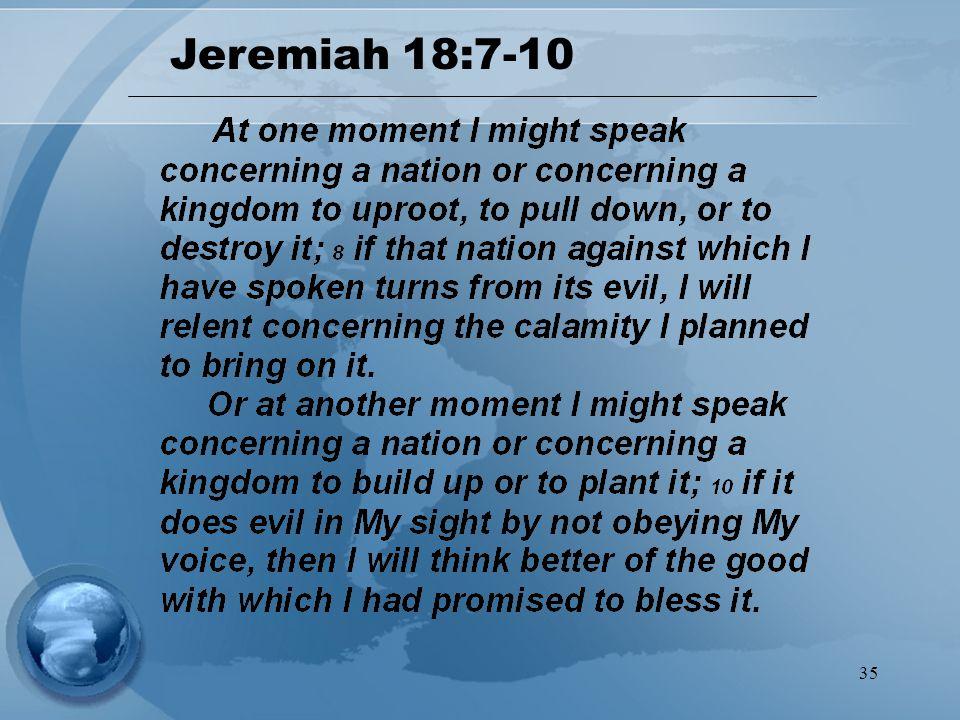 35 Jeremiah 18:7-10