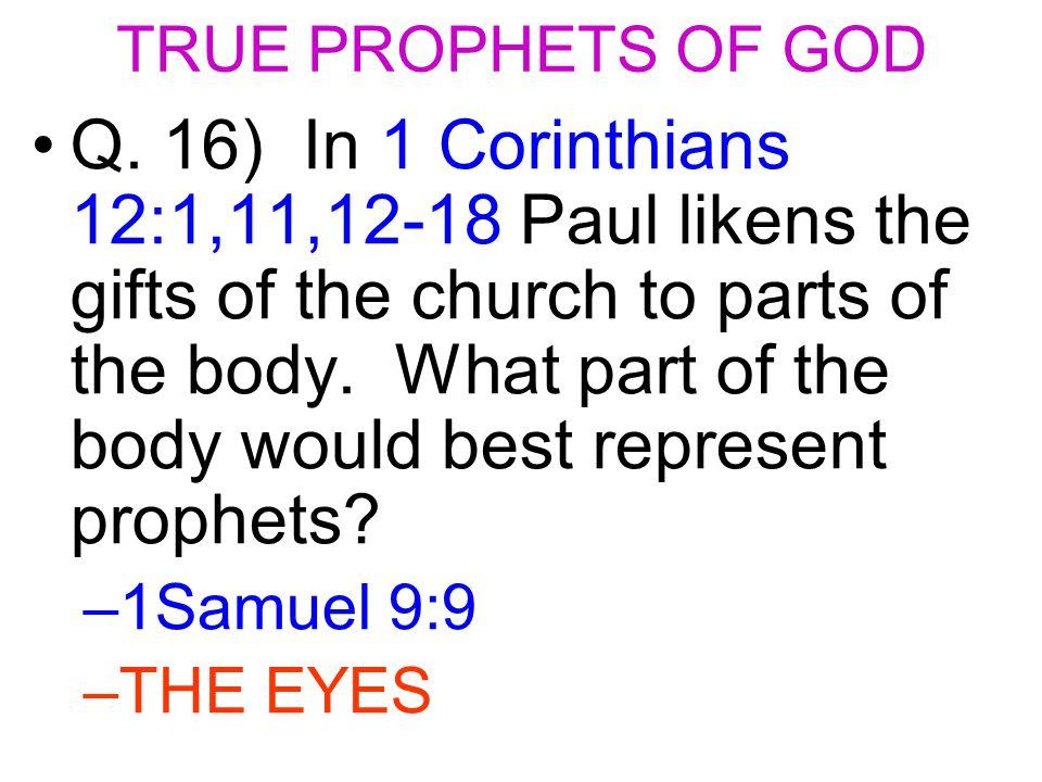 TRUE PROPHETS OF GOD Q.