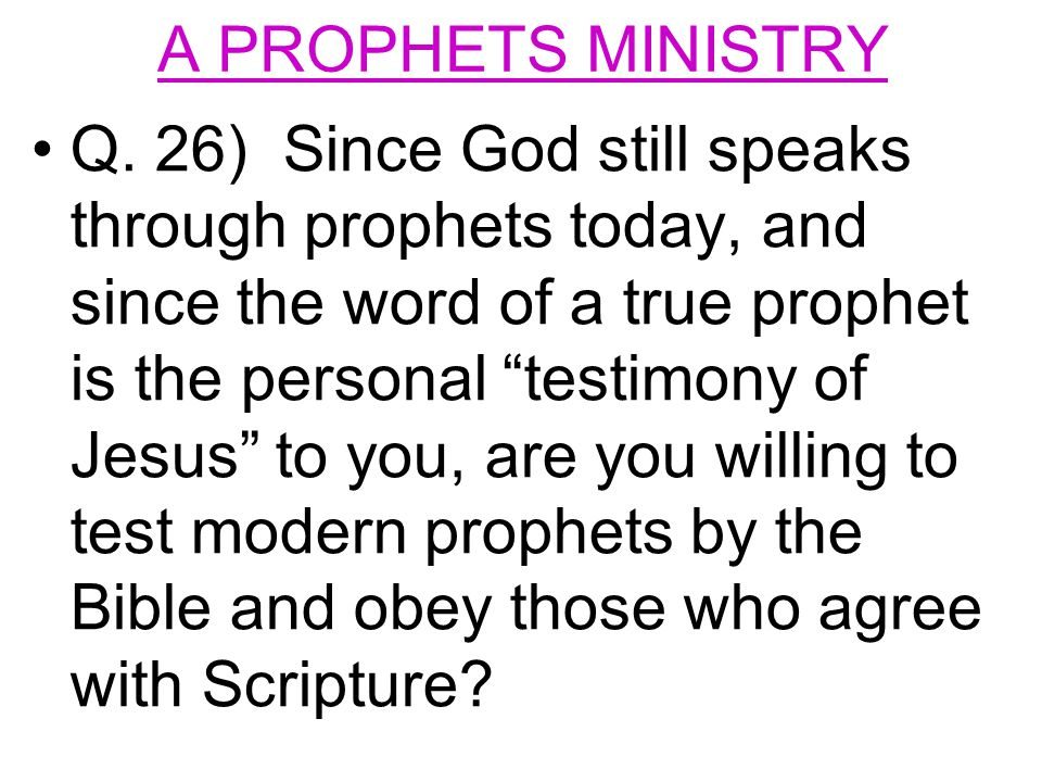 A PROPHETS MINISTRY Q.