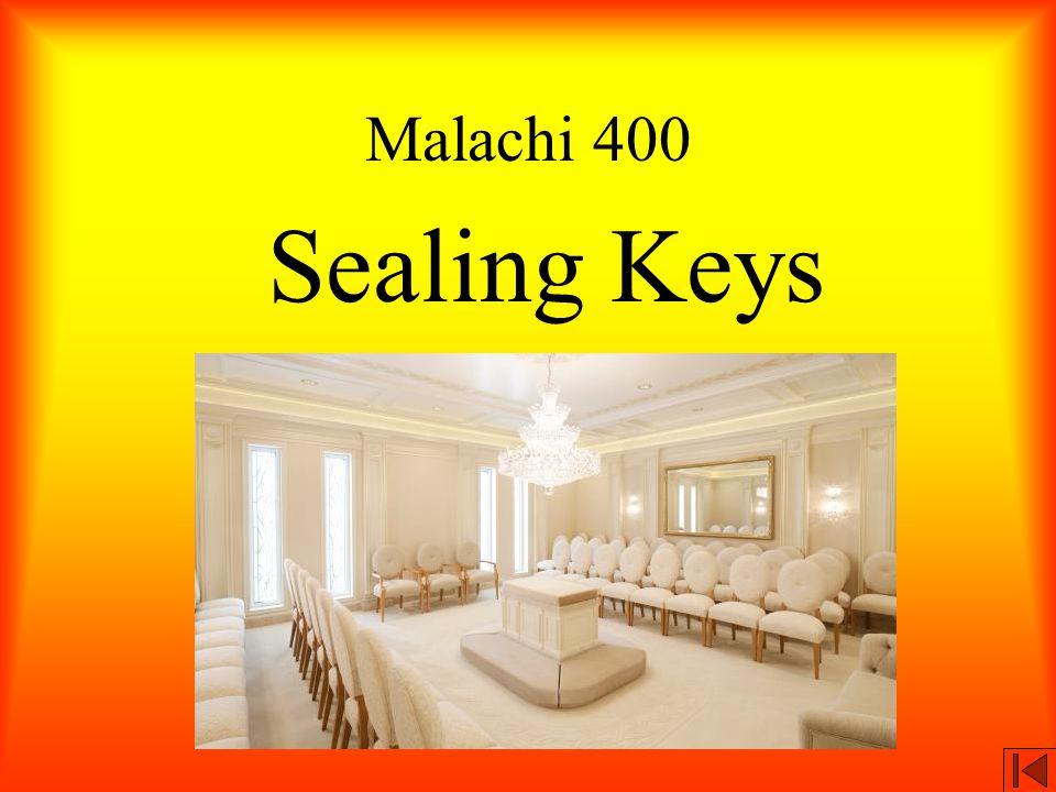 Malachi 400 Sealing Keys