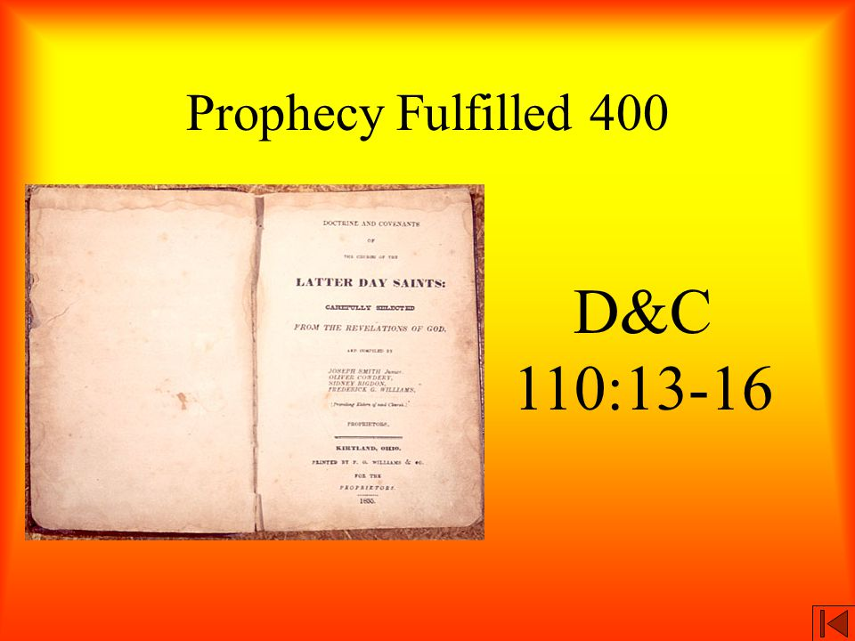 Prophecy Fulfilled 400 D&C 110:13-16