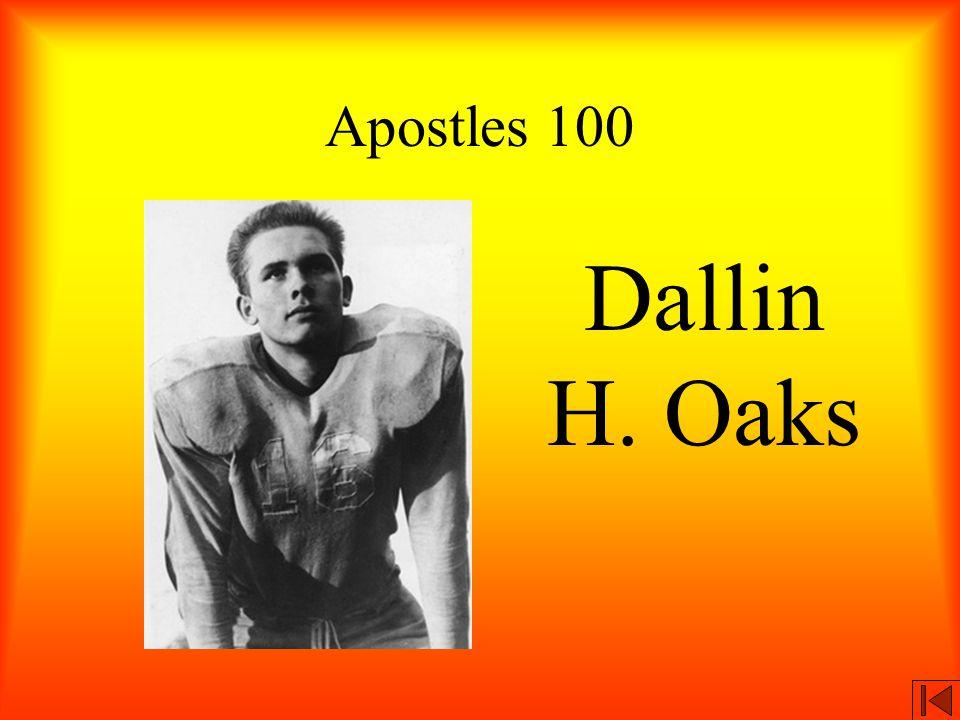 Apostles 100 Dallin H. Oaks