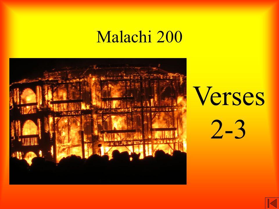 Malachi 200 Verses 2-3