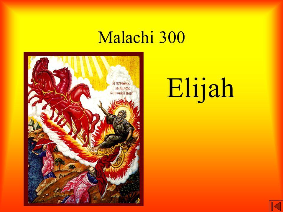 Malachi 300 Elijah