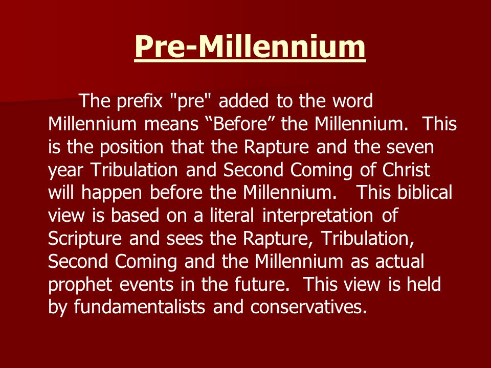 Pre-Millennium The prefix