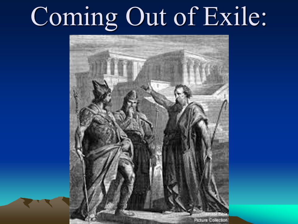 Coming Out of Exile: The First Prophecy of Haggai In the second year of King Darius, in the sixth month, on the first day of the month, the word of the L ORD came by Haggai the prophet to Zerubbabel the son of Shealtiel, governor of Judah, and to Joshua the son of Jehozadak, the high priest, saying…