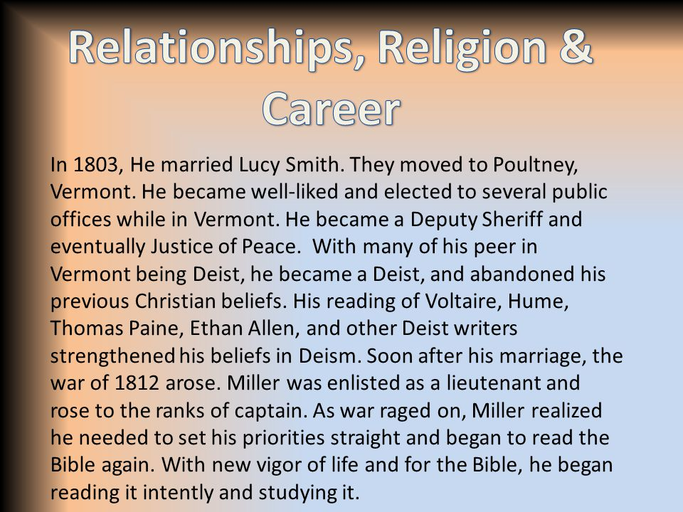 In 1803, He married Lucy Smith. They moved to Poultney, Vermont. He became well-liked and elected to several public offices while in Vermont. He becam