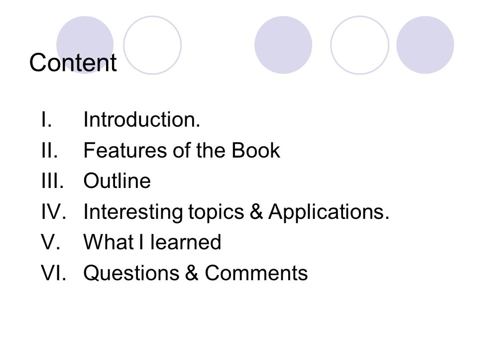 I.Introduction.II.Features of the Book III.Outline IV.Interesting topics & Applications.