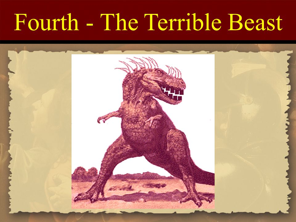 Fourth - The Terrible Beast