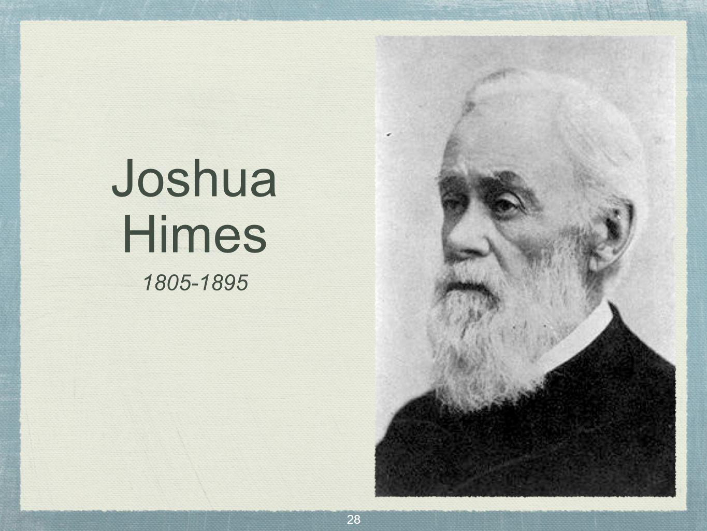 28 Joshua Himes 1805-1895