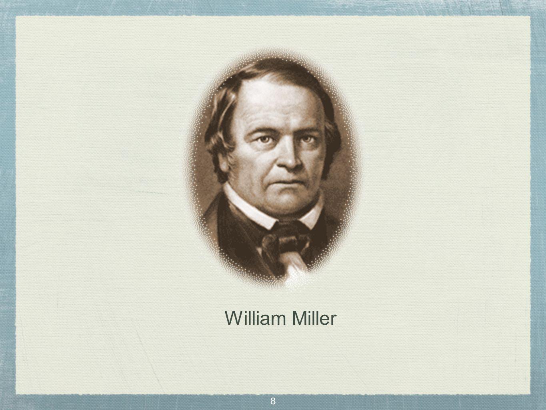 8 William Miller