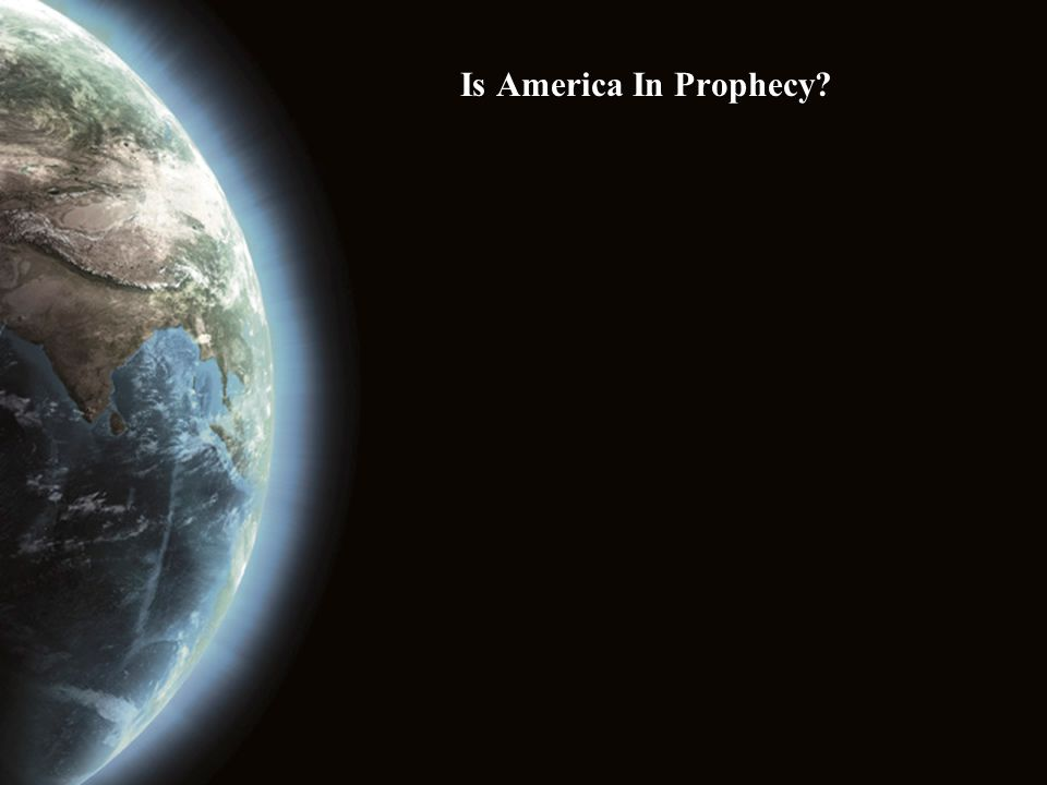 Is America In Prophecy