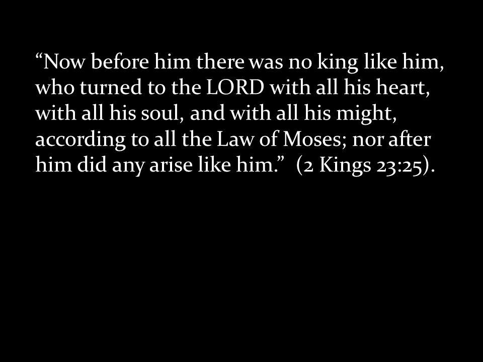 David as the Model King Abijam (1 Kings 15:3). Asa (1 Kings 15:11).