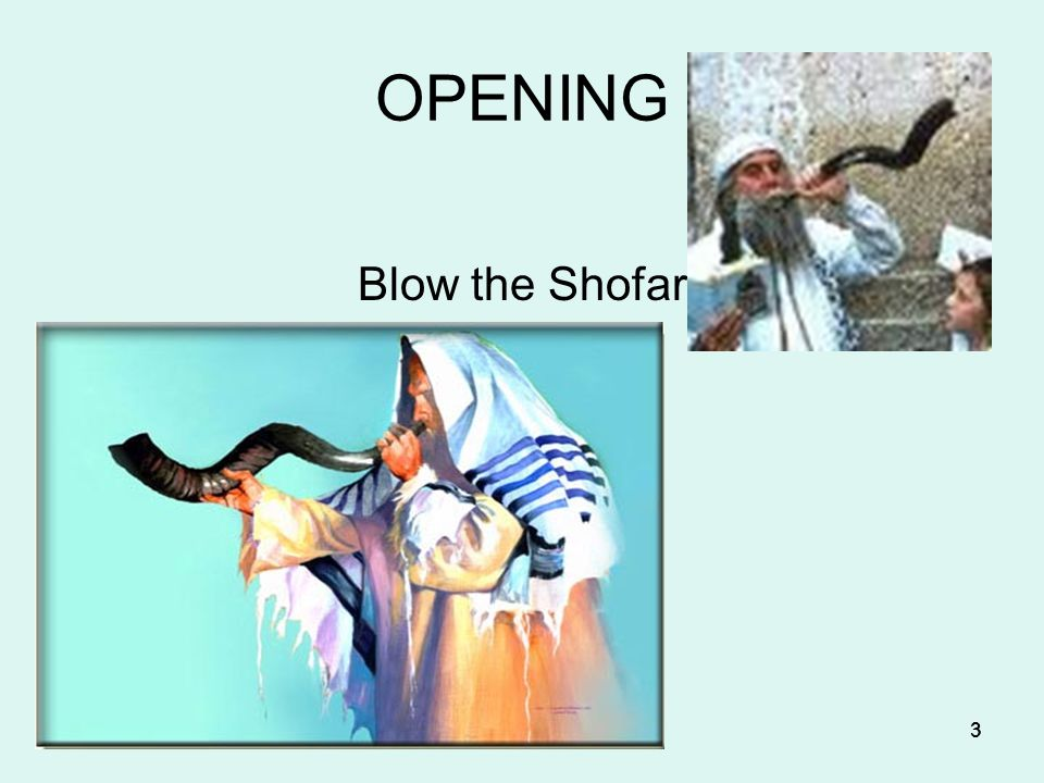 3 3333 OPENING Blow the Shofar