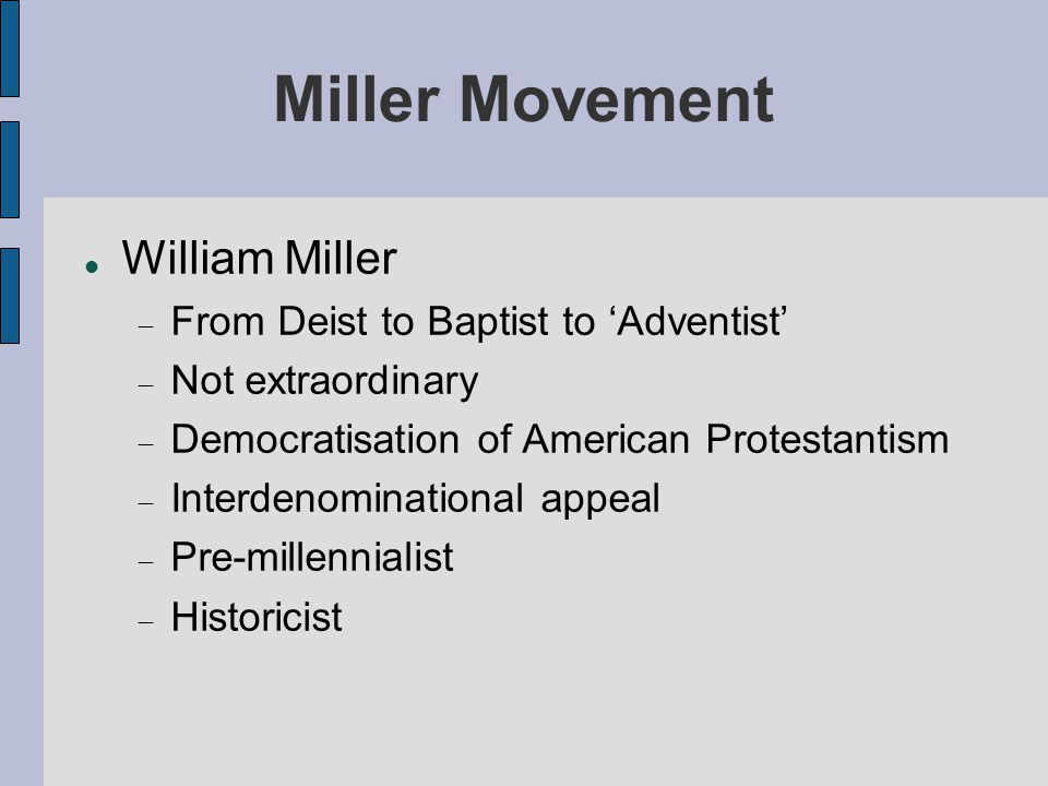 Ideas of Miller (1)‏ Rules for Hermeneutics  Look up all similar words in Concordance  Bible explains itself  Follow literal meaning if possible  Find symbolic meaning which makes sense  Year-day principle Lectures