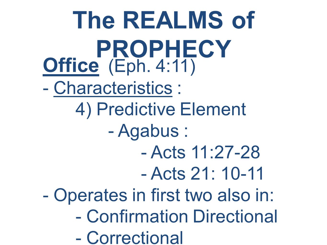 The REALMS of PROPHECY Office (Eph.
