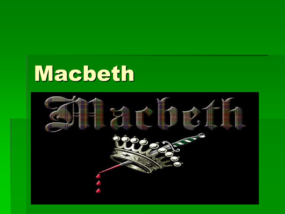 Act I  Macbeth meets the witches in Act I and is immediately tempted by their prophecies.