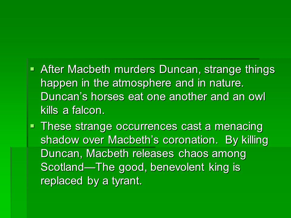ACT III  During this act, Macbeth sinks even lower into madness.