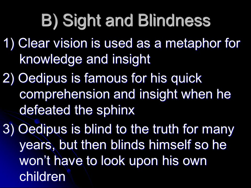 blindness and sight in oedipus rex by sophocles