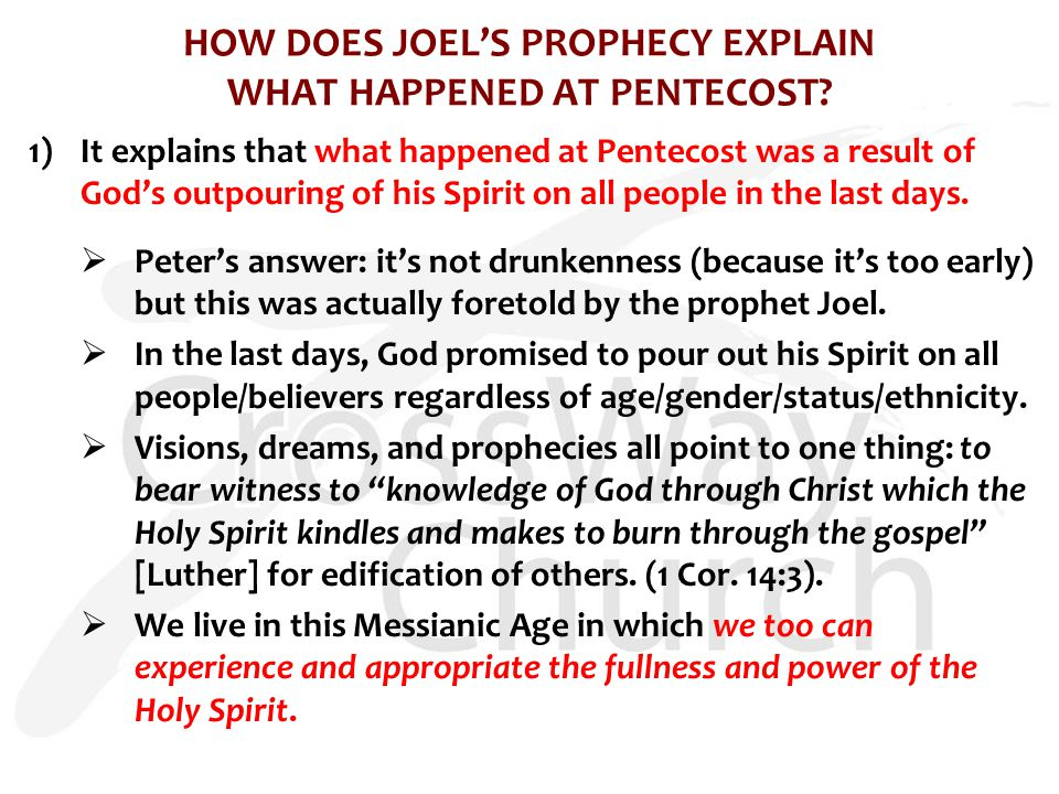HOW DOES JOEL'S PROPHECY EXPLAIN WHAT HAPPENED AT PENTECOST.