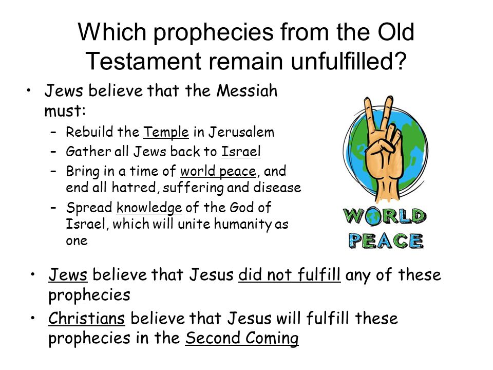 Which prophecies from the Old Testament remain unfulfilled.