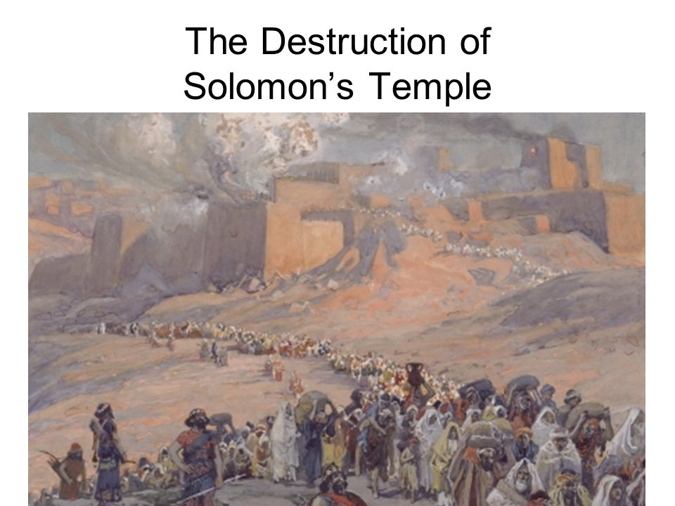 The Destruction of Solomon's Temple