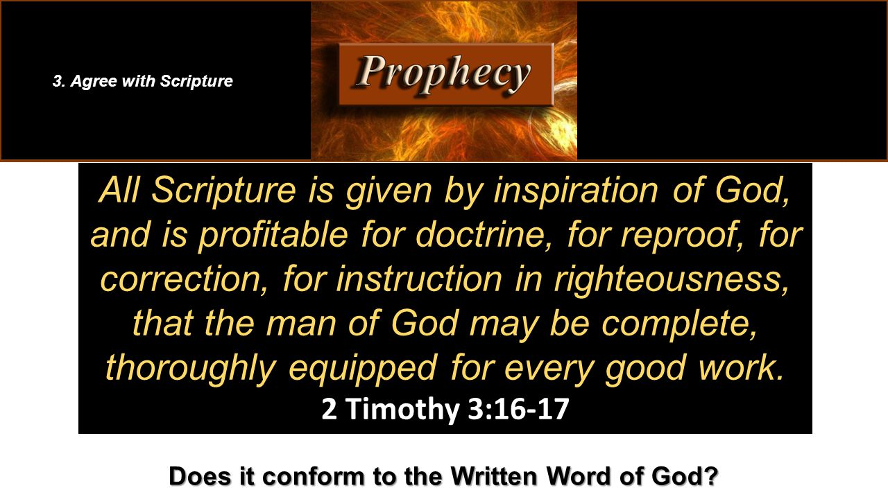 All Scripture is given by inspiration of God, and is profitable for doctrine, for reproof, for correction, for instruction in righteousness, that the