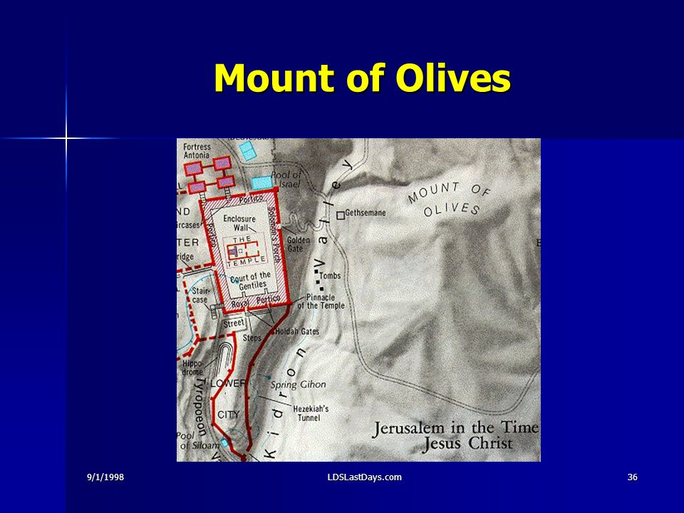 9/1/1998LDSLastDays.com36 Mount of Olives