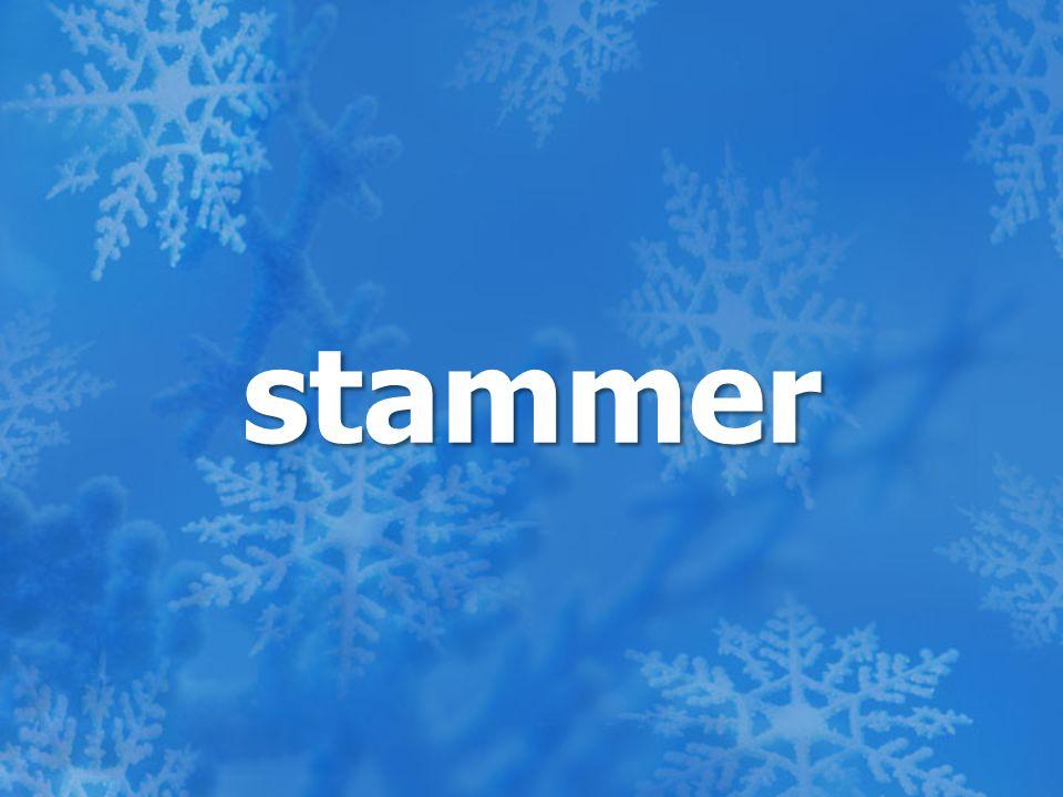 stammer