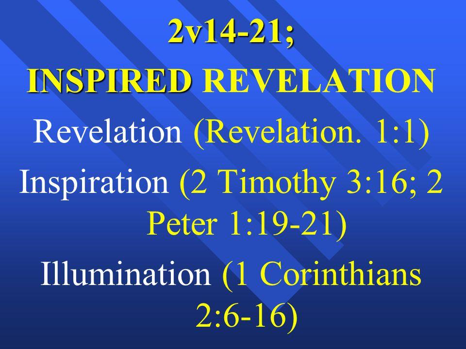 2v14-21; INSPIRED INSPIRED REVELATION Revelation (Revelation.