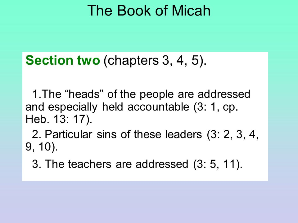 The Book of Micah Section two (chapters 3, 4, 5).