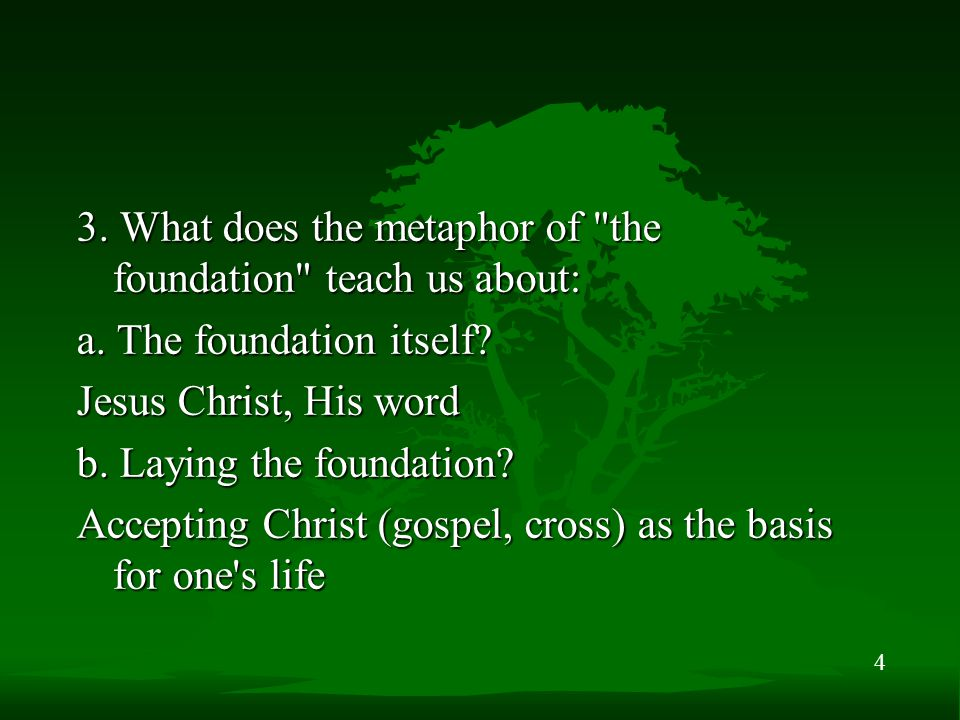 5 c. Building on the foundation? Making life s choices built on the living Christ