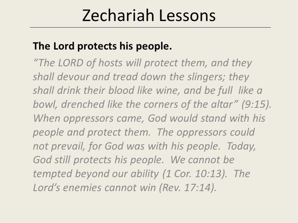 Zechariah Lessons The Lord protects his people.