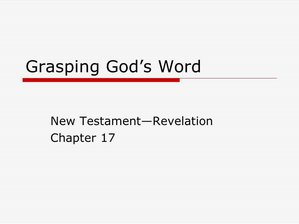 Grasping God's Word New Testament—Revelation Chapter 17