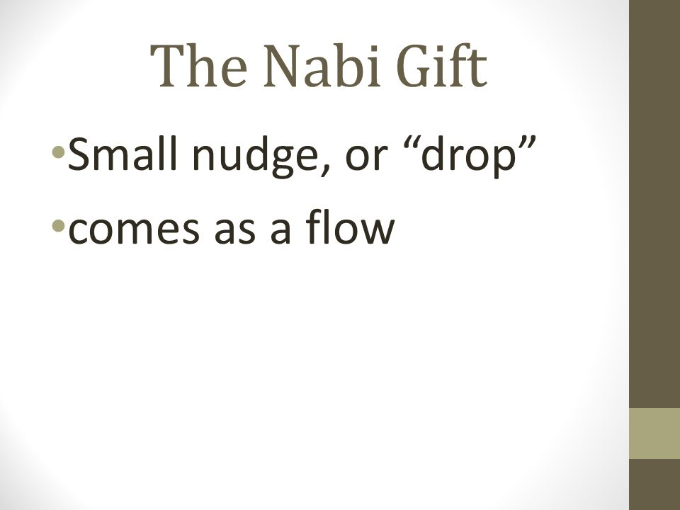 The Nabi Gift Small nudge, or drop comes as a flow