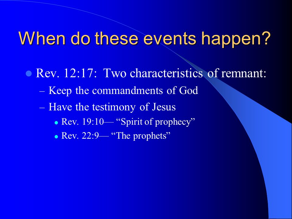 When do these events happen. Rev.