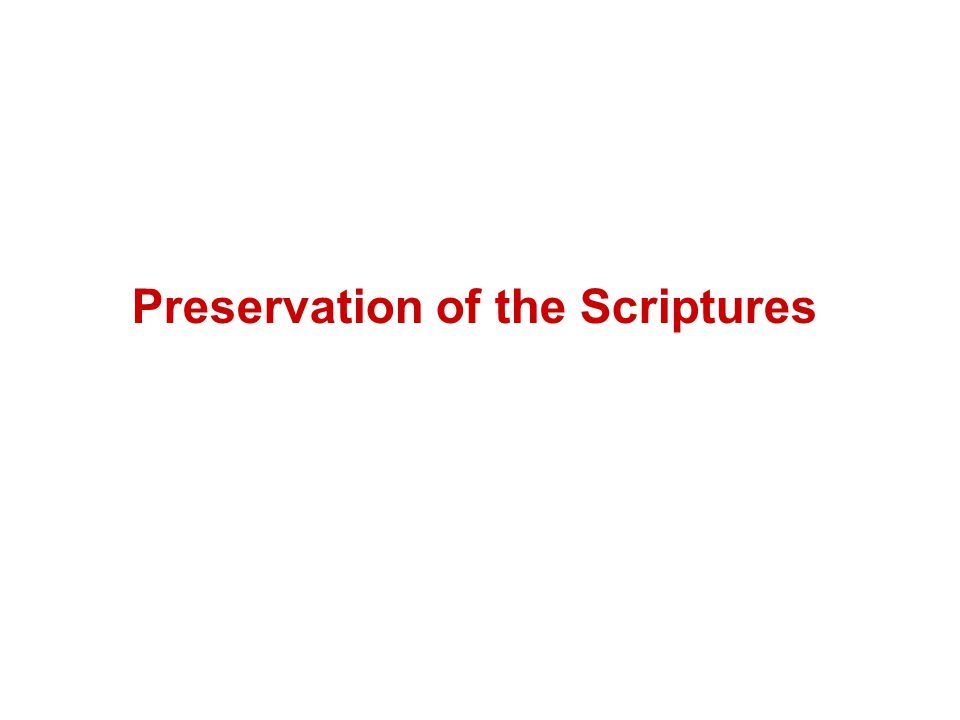 Preservation of the Scriptures