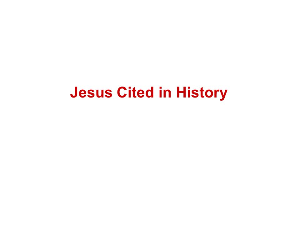 Jesus Cited in History