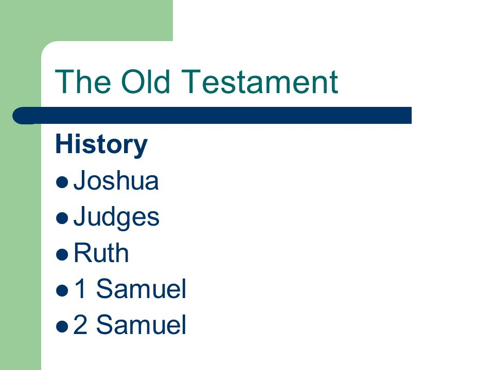 The Old Testament What are the four main types of books in the Old Testament?