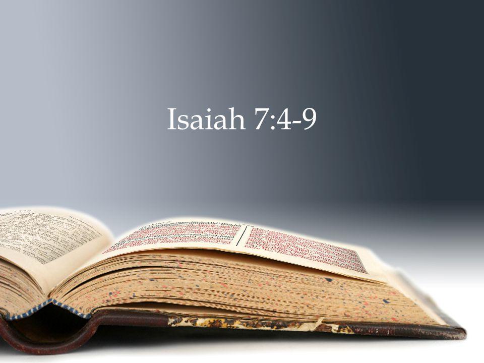 Isaiah 7:4-9