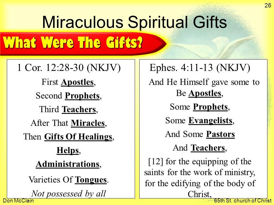 Don McClain65th St. church of Christ 26 Miraculous Spiritual Gifts 1 Cor.