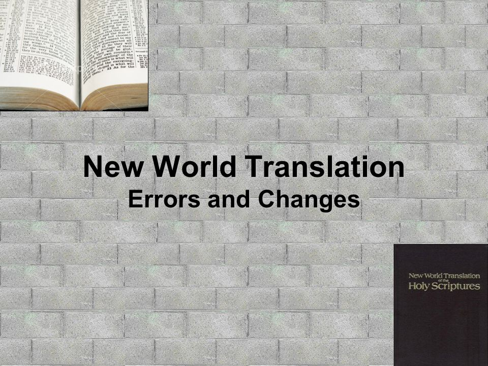 New World Translation Errors and Changes