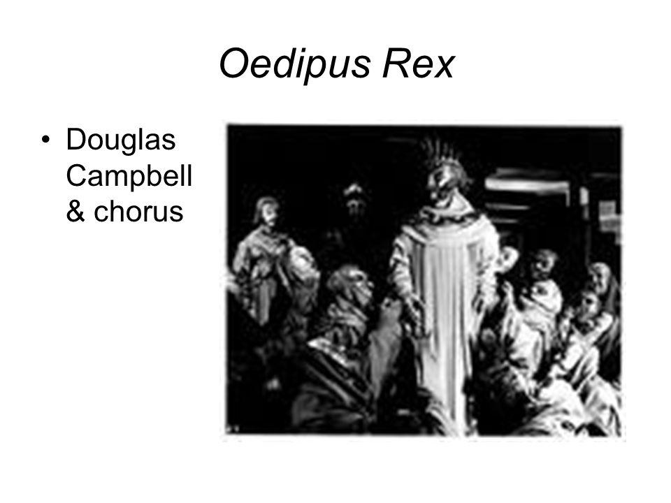Oedipus Rex Douglas Campbell & chorus