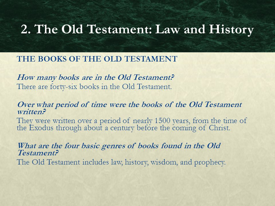 THE BOOKS OF THE OLD TESTAMENT How many books are in the Old Testament? There are forty-six books in the Old Testament. Over what period of time were