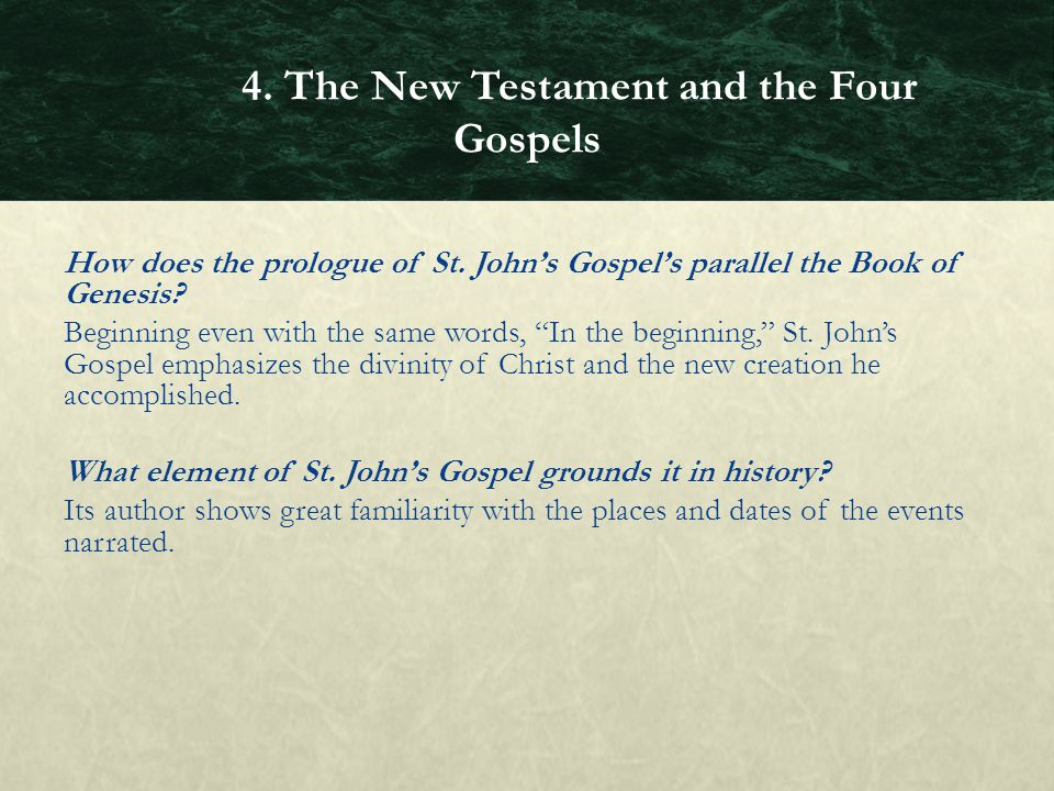 "How does the prologue of St. John's Gospel's parallel the Book of Genesis? Beginning even with the same words, ""In the beginning,"" St. John's Gospel e"