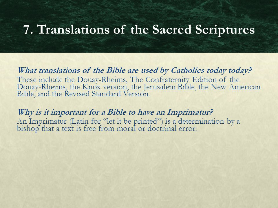 What translations of the Bible are used by Catholics today today? These include the Douay-Rheims, The Confraternity Edition of the Douay-Rheims, the K