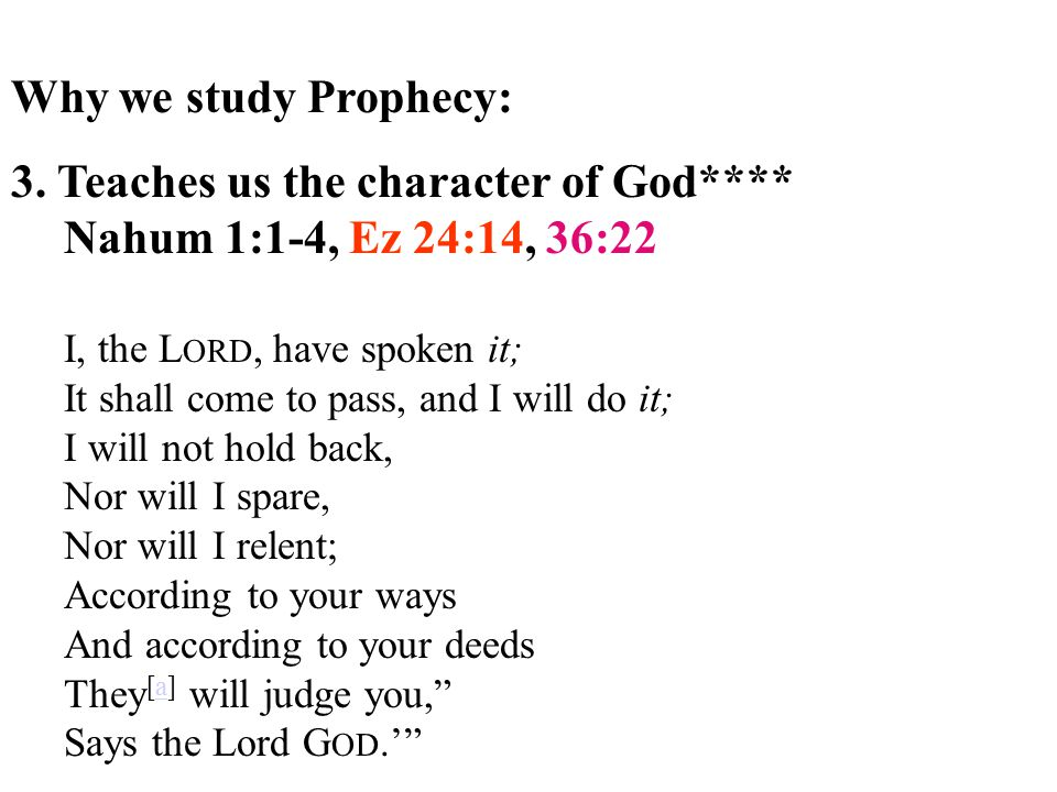 Why we study Prophecy: 3.